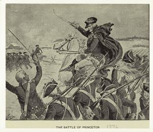 The Battle of Princeton.