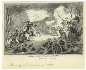 Battle of Princeton, January 3, 1777.