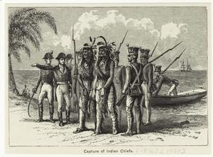 Capture of Indian chiefs.