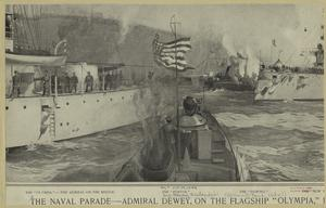 "The naval parade -- Admiral Dewey, on the flagship ""Olympia."""