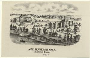 Alms house buildings, Blackwells Island.