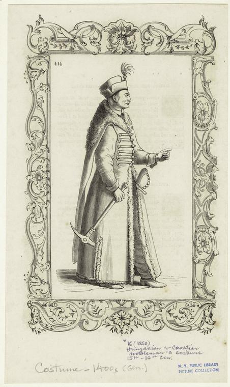 Hungarian & Croatian nobleman's costume, 15th-16th cen.