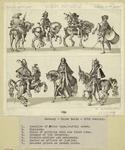 Cavalier of Swiss type, heavily armed ; Huntsman ; Child of nobility with his first arms ; Drummer of the infantry ; Cavalry-soldier and mercenary ; Doctor or officer of justice ; Mounted prince on parade horse.