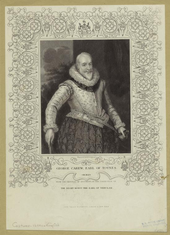 George Carew, earl of Totnes, ob. 1626.
