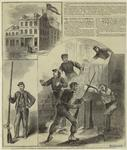 Secessionist prisoner captured at Alexandria ; The Marshall house at Alexandria ; The murder of Colonel Ellsworth.