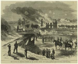 The Battle of Antietam --burning of Mr. Mumma's house and barns.