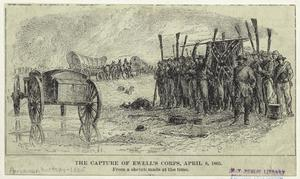 The capture of Ewell's corps, April 6, 1865.