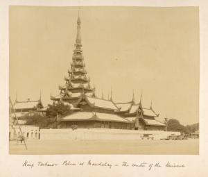 King Teebaw's palace at Mandalay, the centre of the universe.