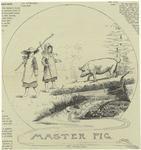 Master pig.