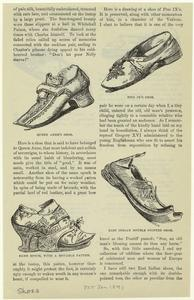 Queen Anne's shoe ; Same epoch, with a movable pattern ; Pius IX's shoe ; East Indian double pointed shoe.