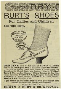 Burt's shoes for ladies and children are the best.