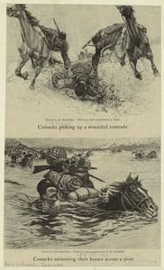 Cossacks picking up a wounded comrade ; Cossacks swimming their horses across a river.