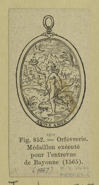 Orfèvrerie, médaillon exécuté pour l'entrevue de Bayonne (1565).