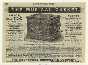 The musical casket.