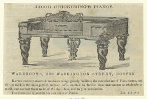 Jacob Chickering's pianos.