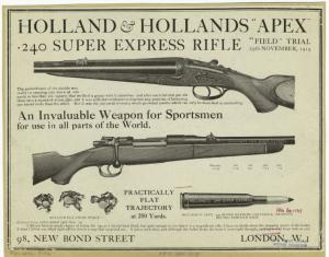 "Holland & Hollands ""Apex"" .240 super express rifle."
