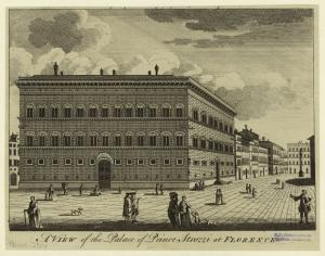 A view of the palace of Prince Strozzi at Florence.
