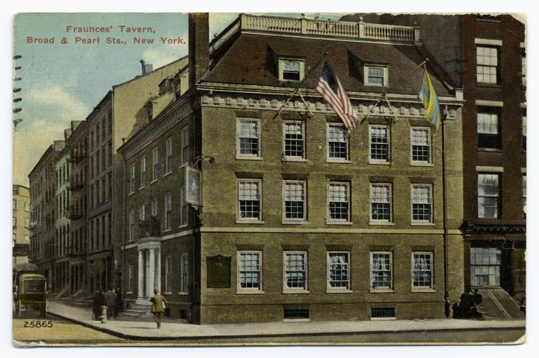 Fraunces' Tavern, Broad & Pearl Sts., New York.