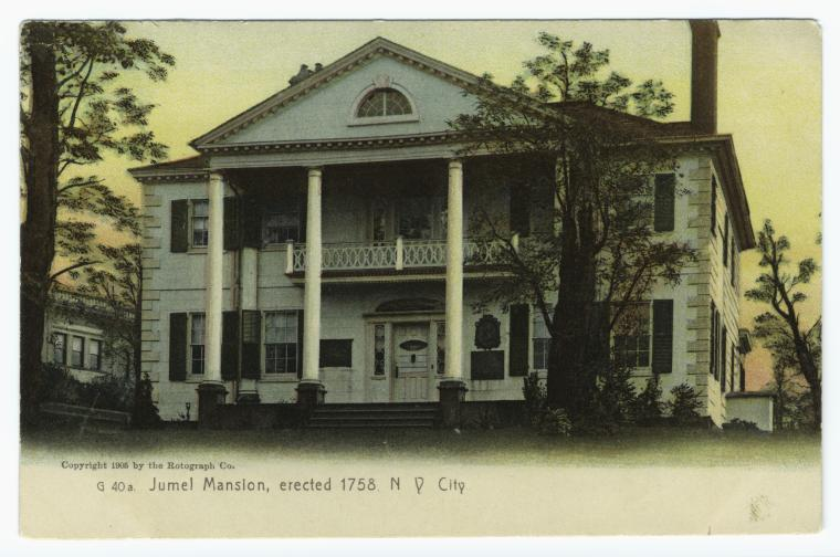Jumel Mansion, erected 1758, N. Y. City.
