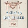 Theatre Femina - Matinees Loie Fuller