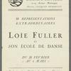 Loie Fuller et son Ecole de Dance - Theatre des Champs-Elysees (program)