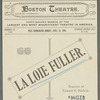 La Loie Fuller - Boston Theatre (loose program excerpts)
