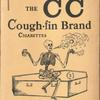 The CC Cough-fin brand cigarettes... [Front paper cover]