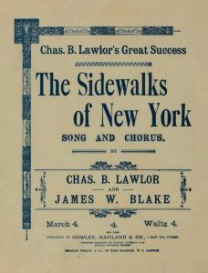 The sidewalks of New York : song and chorus / words and music by Chas. B. Lawlor and James W. Blake ; arr. by Chas. Miller.