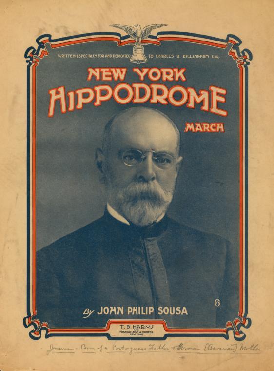 The New York Hippodrome : march / [by] John Philip Sousa.