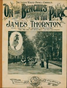 On the benches in the park / written & composed by James Thornton.