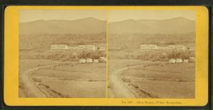 Glen House, White Mountains.