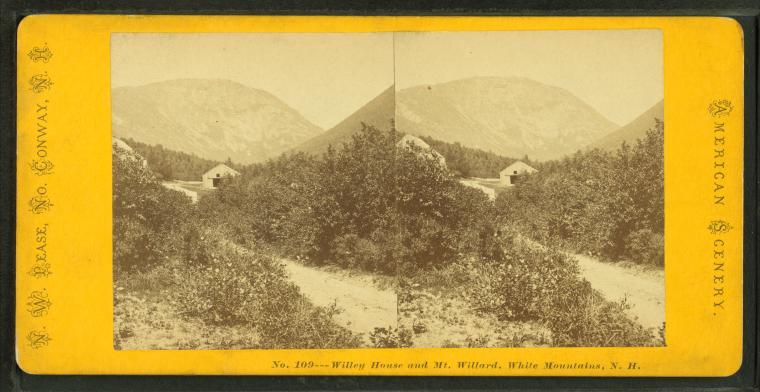 Willey House, and Mount Willard, White Mountains, N.H.