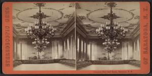 Congress Hall Ball Room, Saratoga, N.Y.
