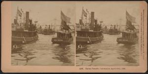Naval Parade, Centennial, April 28th, 1889.