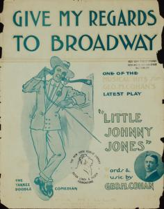 Give my regards to Broadway / [words and music by] Geo. M. Cohan.