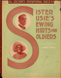 Sister Susie's sewing shirts for soldiers / written by R.P. Weston ; composed by Hermann E. Darewski.