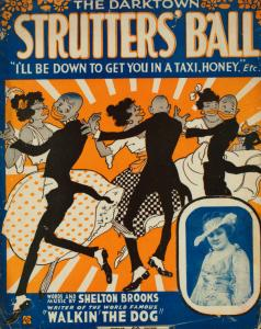 The darktown strutters' ball / words and music by Shelton Brooks.