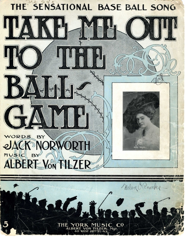 Take me out to the ball game / words by Jack Norworth ; music by Albert von Tilzer.