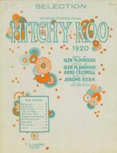Hitchy-koo 1920 : selection / [music] by Jerome Kern ; arr. by Hilding Anderson.