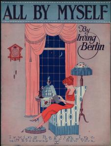 All by myself / words and music by Irving Berlin.