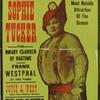 Sophie Tucker. Marcus Loew's Theatre ...
