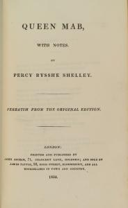 Queen Mab, with notes. By Percy Bysshe Shelley. Verbatim from the original text. [Title-page].