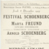 Advertisement: Festival Schoenberg. Marya Freund, Edward Steuermann and the orchestra ofthe Concerts Colonne Arnold Schoenberg, cnd. (Nouvelle Salle Pleyel, Paris, 1927 December 8)