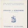 "Program: Omaggio a Schoenberg nelsuo 75° genetliaco. ""Pierrot Lunaire"" performed by Marya Freund and members of the Accademia Filarmonica Romana. Festival nternazionale di Musica Contemporanea. Palermo, 1949 April 23"