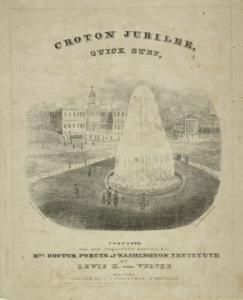 View of New York City Hall, with fountain playing in foreground. Above: Croton Jubilee Quick Step / composed and most respectfully dedicated to Mrs. Doctor Porter of Washington Institute by Lewis H. von Vultee, New York ; published by C. G. Christman, No. 404 Pearl St. ; entered. . .1842 by C. G. Christmann [sic]. . .Bassau's Lithy., N.Y.