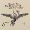 Chapter XV. The Discovery of OZ The Terrible