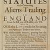 An abstract of all statutes made concerning aliens tradingin England from the first year of K. Henry the VII. [title page].