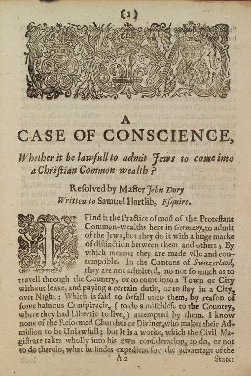 This is What John Dury and A case of conscience whether it be lawful to admit Jews into a Christian common-wealth? [title page] Looked Like  in 1656
