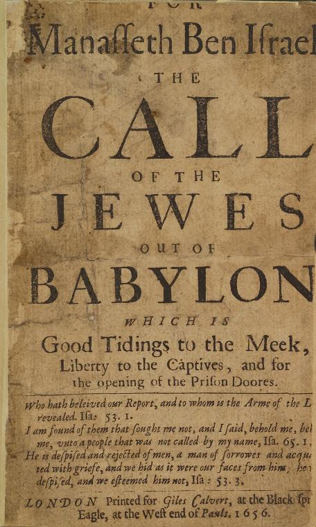 For Manasseth ben Israel the call of the Jewes out of Babylon ... [title page]