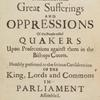 A particular account of the late and present great sufferings and oppressions of the people called Quakers ... [title page].